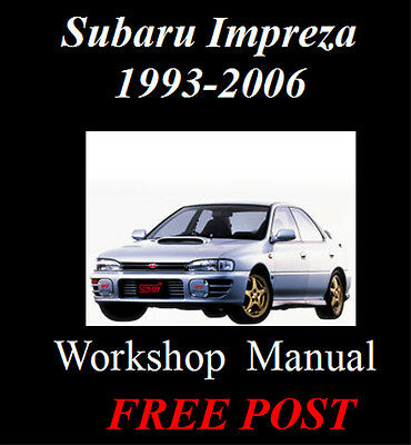 SUBARU IMPREZA & STi 1993 - 2002 + 2006 WORKSHOP SERVICE REPAIR MANUAL ON CD