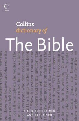 Collins Dictionary of the Bible by Martin H. Manser 9780007212576
