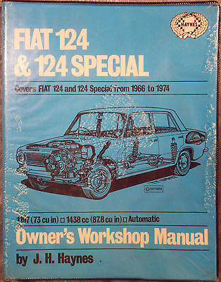 Haynes Workshop Manual Fiat 124 & 124 Special from 1966 to 1974.