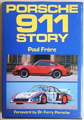 The PORSCHE 911 Story by Paul Frere, 1982.