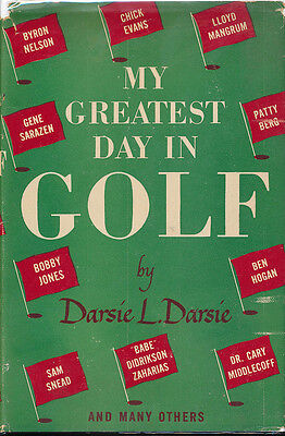 My Greatest Day in Golf Darsie L Signed Vintage Photo 1950 Green Tree Writer 1st