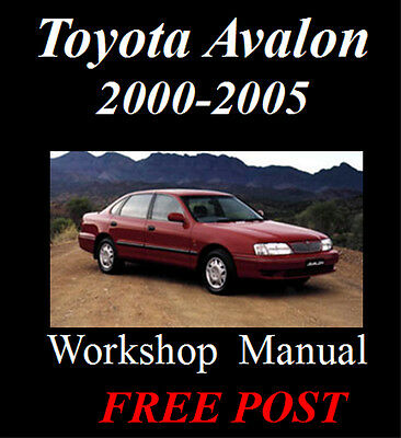 Toyota Avalon 2000 - 2005 Factory Workshop Service Repair Manual On Cd