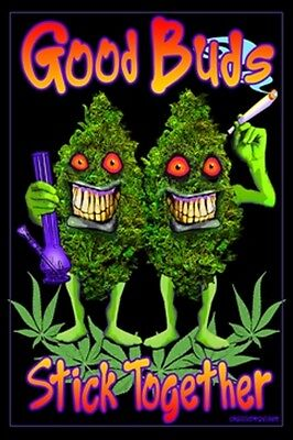Good Buds Stick Together Cannabis Weed Leaf Buddies Blacklight Poster New  !