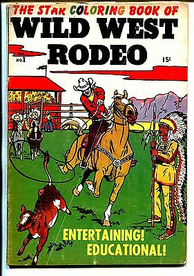 Wild West Rodeo #1 1950-Star-1st issue-coloring book-L.B. Cole-unused-VG