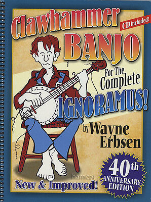 Clawhammer Banjo for the Complete Ignoramus 5-String TAB Music Book/CD