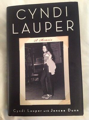 Cyndi Lauper A MEMOIR First Edition Printing Hardcover Book With Dust Jacket