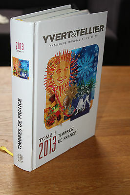 Yvert & Tellier catalogue for stamps / Timbres of France- 2013 Edition