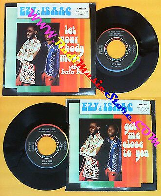 LP 45 7'' EZY & ISAAC Let your body move Get me close to you 1977 no * cd mc dvd