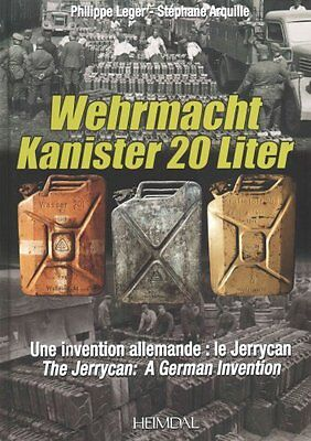 Wehrmacht Kanister 20 Liter A German Invention - The Jerrycan 9782840483557