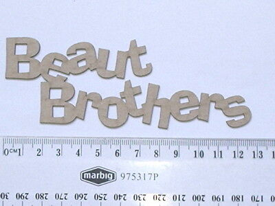 Chipboard Words - Beaut Brothers - Crafty Originals