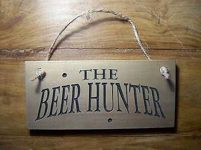 Bar/door Engraved Sign'the Beer Hunter' Aged Rustic Bronze Finish