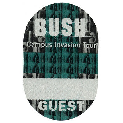 Bush authentic Guest 2000 tour Backstage Pass
