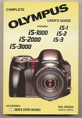 """Ian Aston libro """"Complete Olympus User's Guide IS Series    D899"""