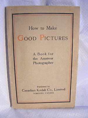 Kodak How To Make Good Pictures Book Manual Antique 1920's