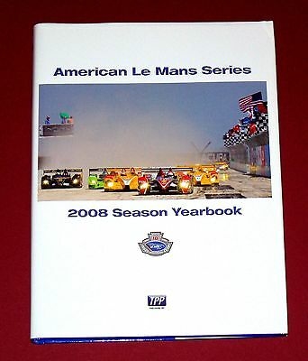 2008 AMERICAN LE MANS SERIES YEARBOOK - Signed by co-author Janos Wimpffen