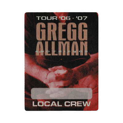 Gregg Allman authentic Local Crew 2006-2007 tour Backstage Pass