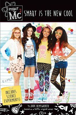 Project Mc2: Smart is the New Cool by Jade Hemsworth 9781250098900
