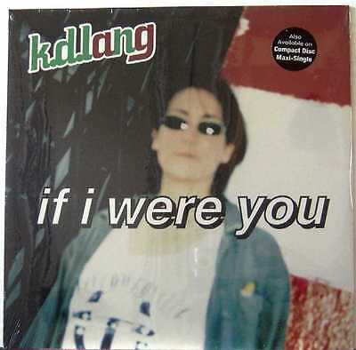 """K.D. LANG USA 1995 12"""" Single If I Were You    NEW"""