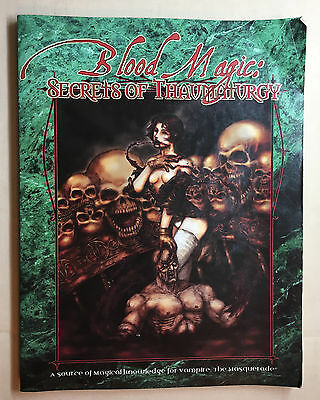 Vampire the Masquerade BLOOD MAGIC Secrets of Thaumaturgy pb White Wolf 2000 WOD