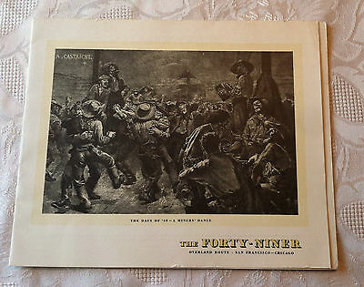 1941 The Forty Niner Railroad Dining Car Stamped Dinner Menu Gold Rush Miners