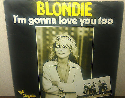 """Blondie I'm Gonna Love You Too 7"""" Record( Made In Holland) For Sale"""