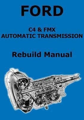 Ford C4 & Fmx Automatic Transmission Manual