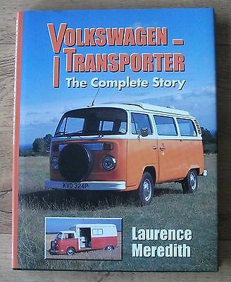 Volkswagen Transporter-The Complete Story by Laurence Meredith