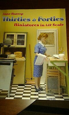 Thirties & Forties Miniatures in 1:12 scale book  by Jane Harrop - excellent