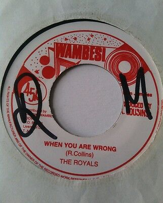 """The Royals~ When You Are Wrong~  ~Rare Killer Roots Reggae 7"""" 45"""