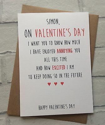 Personalised Handmade Valentines Card: Enjoyed Annoying You (Funny Cheeky Rude)