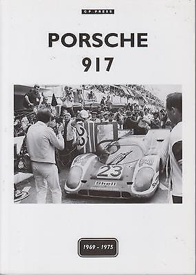 Porsche 917K 917Lh 917Pa Race Car '69-75 Specifications & Period Road Tests Book