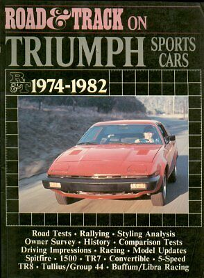 Triumph Spitfire 1500 Tr7 Coupe / Convertible & Tr8 1974 - 1982 Road Tests Book