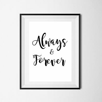Inspirational Quote Poster Art Print A4 Typography Decor gift wall decor forever