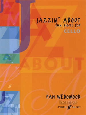 Jazzin' About Fun Pieces for Cello Sheet Music Book Pam Wedgwood