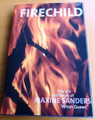 Fire-Child-By-Maxine-Sanders-Witch-Queen.1St Edition-Hardback-Signed By Author