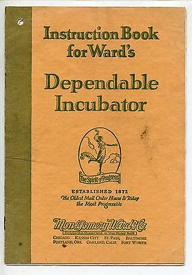 1926 Montgomery Wards Dependable Incubator Guide Book, Chickens!