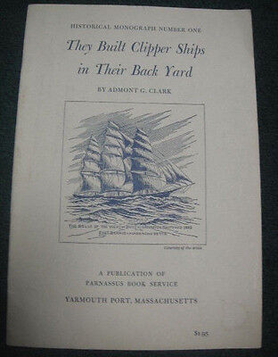 1963 They Built Clipper Ships In Their Back Yard Book Belle Of West Shiverick