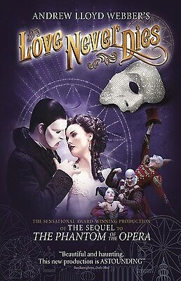 Love Never Dies poster (b) Phantom Of The Opera poster  - 11 x 17 inches