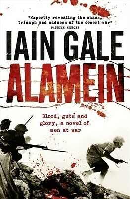Alamein: The turning point of World War Two, Gale, Iain, 0007278683, New Book