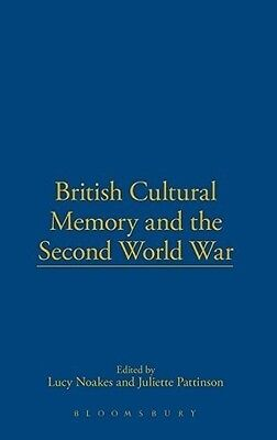 British Cultural Memory and the Second World War, , 1441160574, New Book