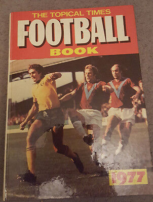 The Topical Times Football Book 1977