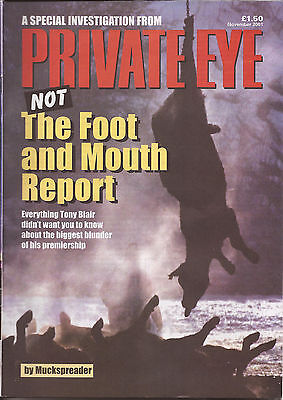 Private Eye Magazine Special Investigation - not The Foot and Mouth Report