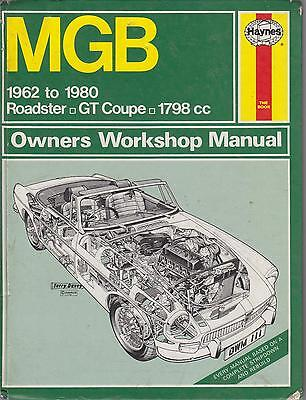 Mg Mgb Mk1 & Mk2 Gt Coupe & Roadster ( 1962 - 1980 ) Owners Workshop Manual