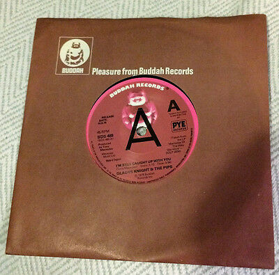 """GLADYS KNIGHT & THE PIPS: I'm Still Caught Up With You. 7"""" vinyl. Buddah 1978"""