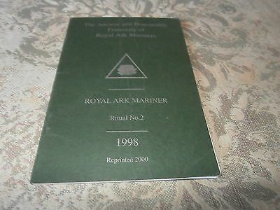 The Ancient and Honourable Fraternity of Royal Ark Mariners Ritual No.2 1998