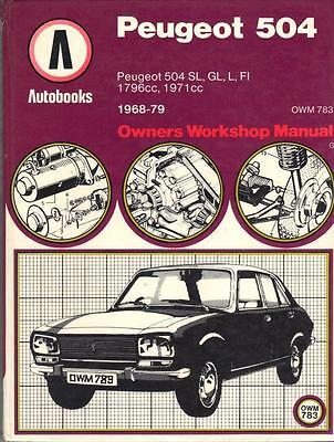 Peugeot 504 Ti,sl,gl,l,autobooks Owners Workshop Manual 1968-1979