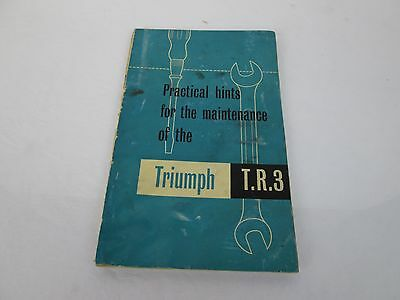 Triumph T.r.3 Practical Hints For The Maintenance Fifth Edition
