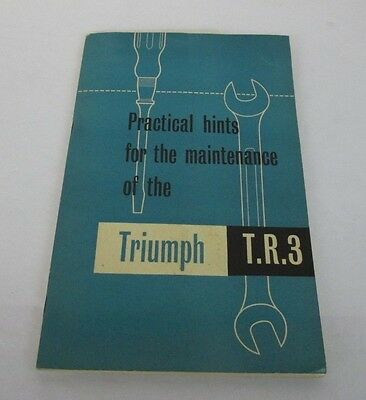 Triumph T.r. 3 Practical Hints For The Maintenance Fourth Edition