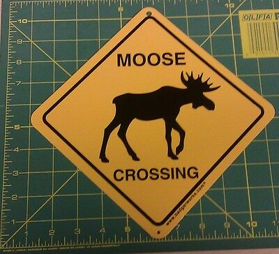 Moose Crossing Sign 7.5 x 7.5 inches hard plastic - made in the USA Moose Xing