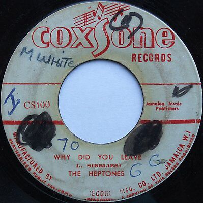 Why Did You Leave - The Heptones - COXSONE - ORIGINAL